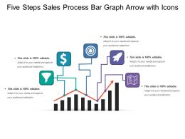 Five Steps Sales Process Bar Graph Arrow With Icons
