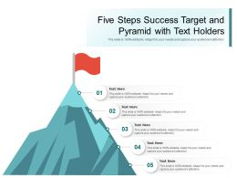 Five Steps Success Target And Pyramid With Text Holders