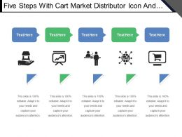 Five Steps With Cart Market Distributor Icon And Text Holders