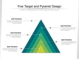 Five Target And Pyramid Design