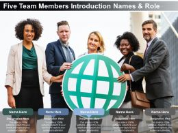 Five Team Members Introduction Names And Role
