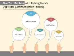 Five Text Bubbles With Raising Hands Depicting Communication Process