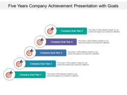 Five Years Company Achievement Presentation With Goals
