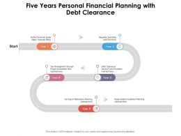 Five Years Personal Financial Planning With Debt Clearance