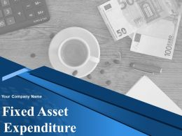 Fixed Asset Expenditure Powerpoint Presentation Slides