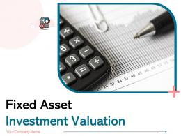 Fixed Asset Investment Valuation Powerpoint Presentation Slides