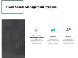Fixed Assets Management Process Ppt Powerpoint Presentation Show Template Cpb