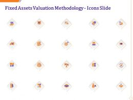 Fixed Assets Valuation Methodology Icons Slide Ppt Example Topics