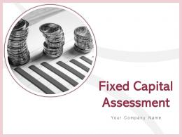 Fixed Capital Assessment Powerpoint Presentation Slides