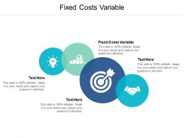 Fixed Costs Variable Ppt Powerpoint Presentation Layouts Slides Cpb