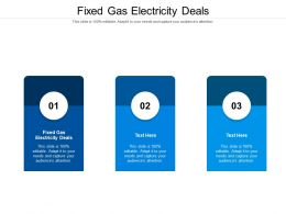 Fixed Gas Electricity Deals Ppt Powerpoint Presentation File Images Cpb