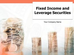 Fixed Income And Leverage Securities Powerpoint Presentation Slides