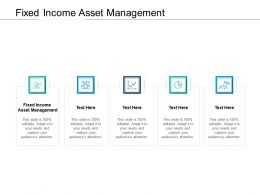 Fixed Income Asset Management Ppt Powerpoint Presentation Model Image Cpb