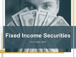 Fixed Income Securities Powerpoint Presentation Slides
