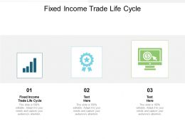 Fixed Income Trade Life Cycle Ppt Powerpoint Presentation Inspiration Outline Cpb