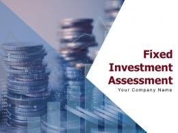 Fixed Investment Assessment Powerpoint Presentation Slides