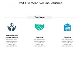 Fixed Overhead Volume Variance Ppt Powerpoint Presentation Portfolio Vector Cpb