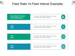Fixed Ratio Vs Fixed Interval Examples Ppt Powerpoint Presentation Layouts Skills Cpb
