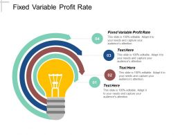 Fixed Variable Profit Rate Ppt Powerpoint Presentation Icon Outline Cpb