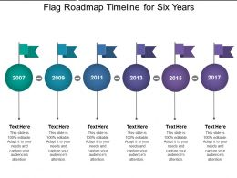 Flag Roadmap Timeline For Six Years