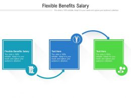 Flexible Benefits Salary Ppt Powerpoint Presentation File Gridlines Cpb