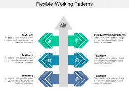 Flexible Working Patterns Ppt Powerpoint Presentation Slides Mockup Cpb