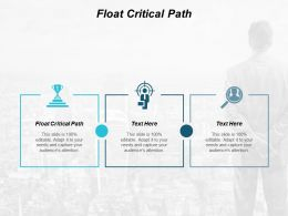 Float Critical Path Ppt Powerpoint Presentation Layouts Example Cpb