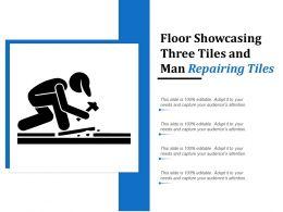 Floor Showcasing Three Tiles And Man Repairing Tiles