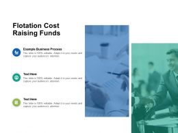 Flotation Cost Raising Funds Ppt Powerpoint Presentation Pictures Show Cpb