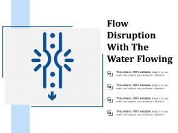 Flow Disruption With The Water Flowing