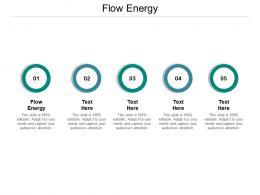 Flow Energy Ppt Powerpoint Presentation Inspiration Skills Cpb