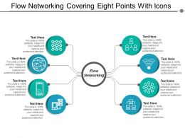 Flow Networking Covering Eight Points With Icons