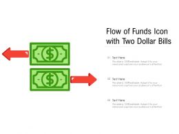 Flow Of Funds Icon With Two Dollar Bills