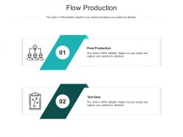 Flow Production Ppt Powerpoint Presentation Inspiration Brochure Cpb