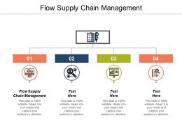 Flow Supply Chain Management Ppt Powerpoint Presentation Gallery Clipart Images Cpb