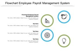 Flowchart Employee Payroll Management System Ppt Powerpoint Presentation Professional Example Cpb