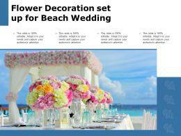 Flower Decoration Set Up For Beach Wedding