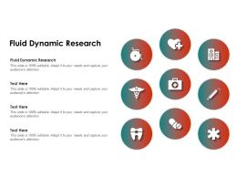 Fluid Dynamic Research Ppt Powerpoint Presentation Layouts Files