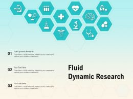 Fluid Dynamic Research Ppt Powerpoint Presentation Slides Graphic Images