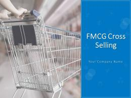 FMCG Cross Selling Powerpoint Presentation Slides