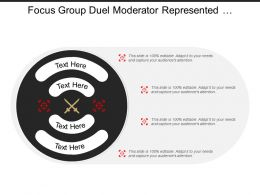 Focus Group Duel Moderator Represented By Clashing Sword Image And Text Boxes