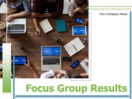 Focus Group Results Business Professionals Engagement Organization Strategic Research