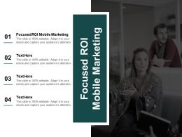Focused ROI Mobile Marketing Ppt Powerpoint Presentation Model Objects Cpb