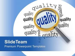 Focusing On Quality Business Management PowerPoint Templates PPT Themes And Graphics 0313