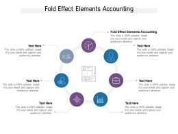 Fold Effect Elements Accounting Ppt Powerpoint Presentation Professional Slide Cpb