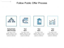 Follow Public Offer Process Ppt Powerpoint Presentation Slides Graphics Design Cpb