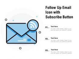Follow Up Email Icon With Subscribe Button