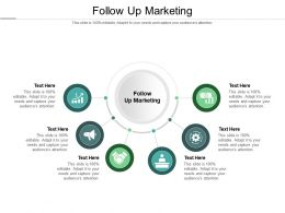 Follow Up Marketing Ppt Powerpoint Presentation Outline Professional Cpb
