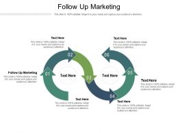 Follow Up Marketing Ppt Powerpoint Presentation Outline Show Cpb