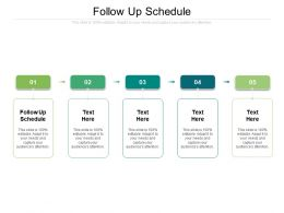 Follow Up Schedule Ppt Powerpoint Presentation File Format Ideas Cpb